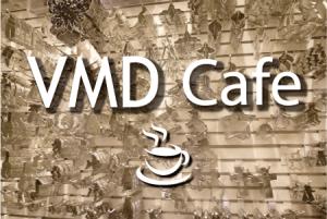 VMDカフェ